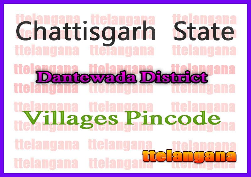 Dantewada District Pin Codes in Chattisgarh  State