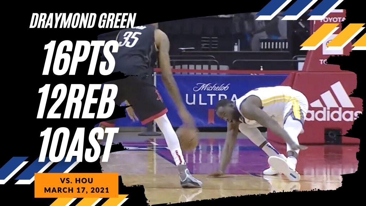 Draymond Green 16pts 12reb 10ast vs HOU | March 17, 2021 | 2020-21 NBA Season