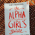 The Alpha Girl's Guide - Henry Manampiring