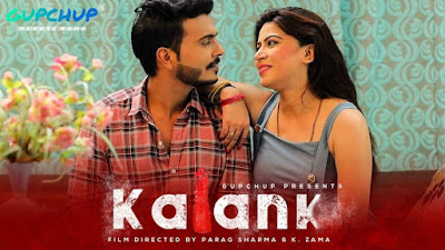 Kalank Web series(GupChup) Wiki, Cast Real Name,  Photo, Salary and News