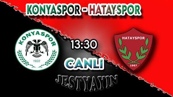 Konyaspor - Hatayspor canlı maç izle