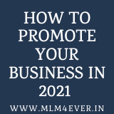 promote your business 2021