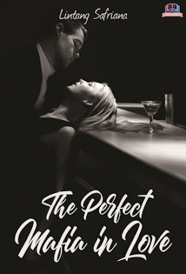 The Perfect Mafia in Love by Lintang Safriana Pdf