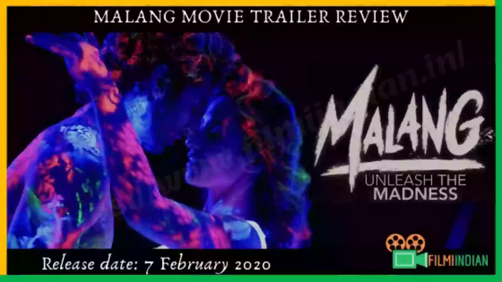 Malang : (2020) Movie Trailer : Best and Honest Review : By Filmi Indian
