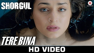 Tere Bina SHORGUL Arijit Singh Niladri Kumar Kapil Sibal – YouTube