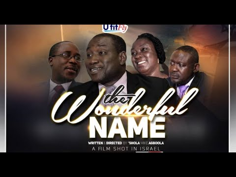 Christian Movie: The Wonderful Name (2020)