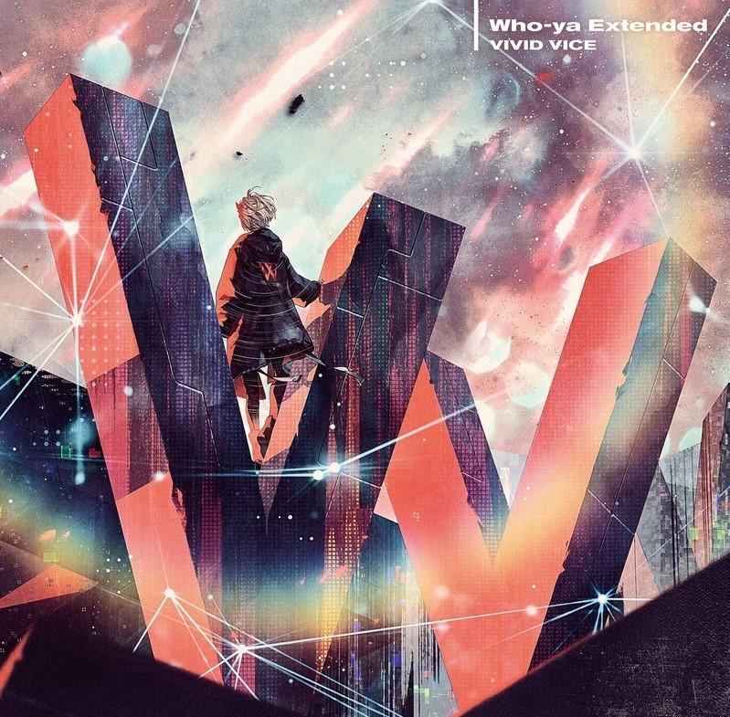Who-ya Extended – VIVID VICE