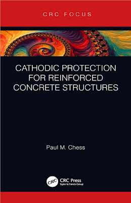 [2020 Free ebook PDF]Cathodic Protection for Reinforced Concrete Structures by Chess, Paul M