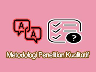 Soal dan Pembahasan Metodologi Penelitian Kualitatif Bab 5 Lengkap