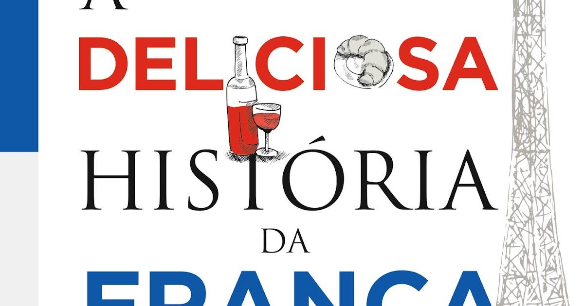 A história da França contada por meio da Gastronomia