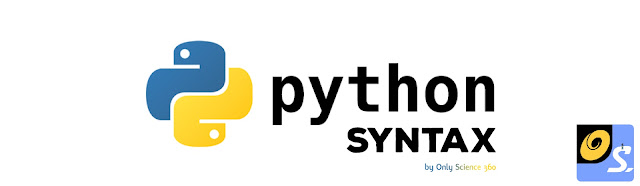Python Syntax list Learn python programming Free python course coding tutorial  software PHP Physics Chemistry Biology Electricity only science