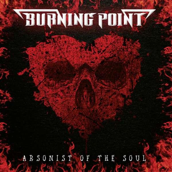 """Ο δίσκος των Burning Point - """"Arsonist of the Soul"""""""