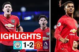 Cuplikan Gol Manchester City Vs Manchester United 1-2