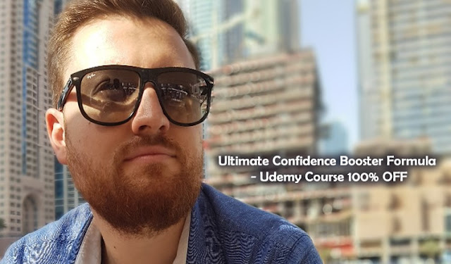 The Ultimate Confidence Booster Formula - Udemy Course 100% OFF