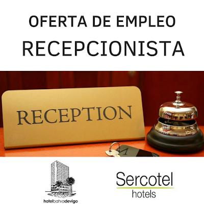 Oferta empleo recepcionista Hotel Bahía de Vigo
