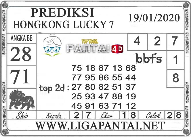 PREDIKSI TOGEL HONGKONG LUCKY7 PANTAI4D 19 JANUARI 2020
