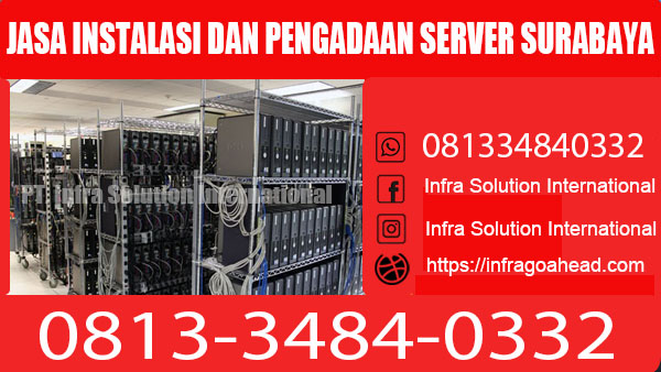 jasa instalasi server surabaya enterprise dan pengadaan 081334840332