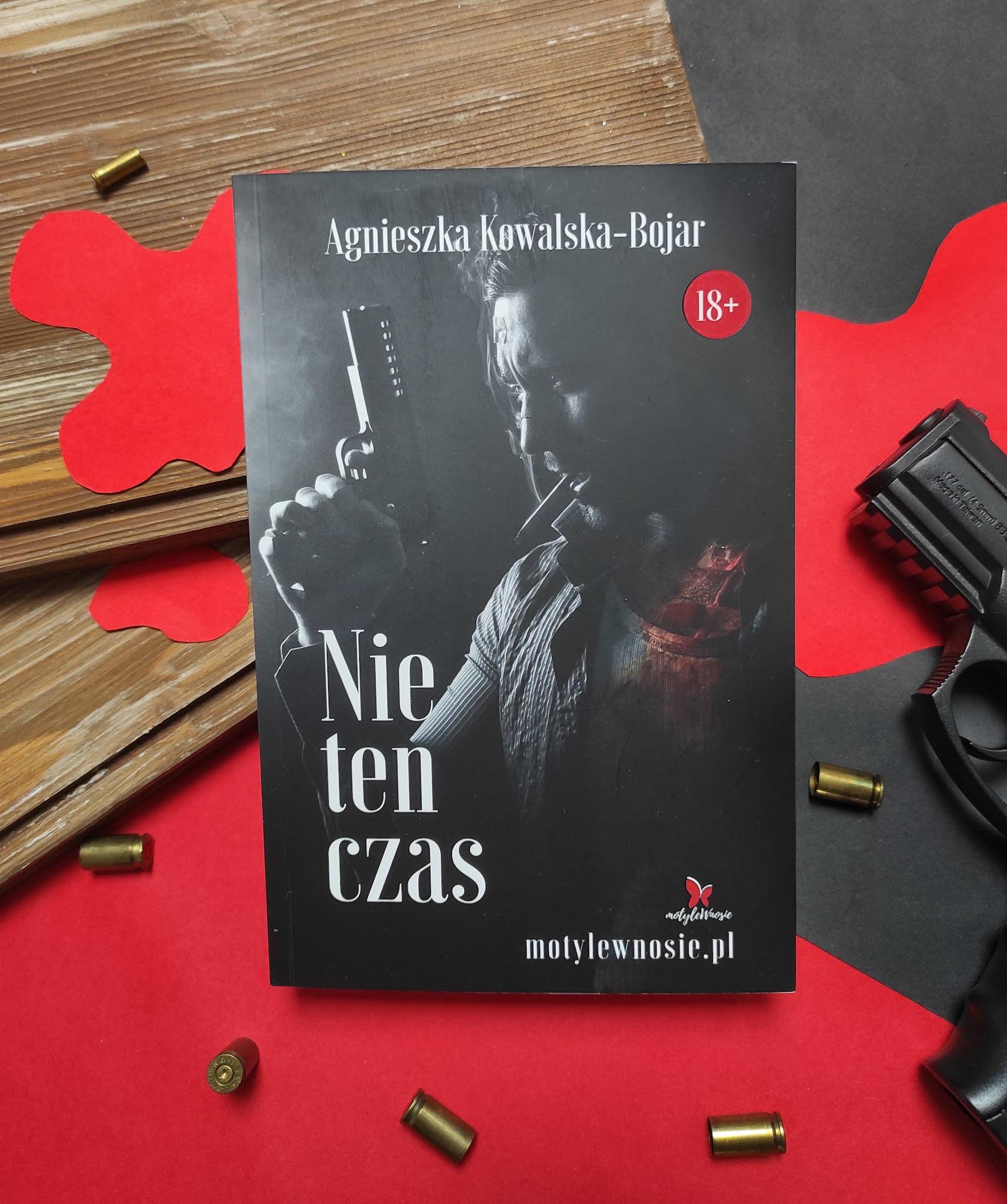 """""""Nie ten czas"""" Agnieszka Kowalska - Bojar - recenzja"""