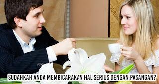 Tanyakan pada diri sendiri, Sudahkah Anda membicarakan hal serius dengan pasangan? sebelum memutuskan menikah dengannya
