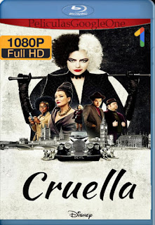 Cruella (2021) DSNP [1080p WEB-DL 60FPS] [Latino-Inglés] [LaPipiotaHD]
