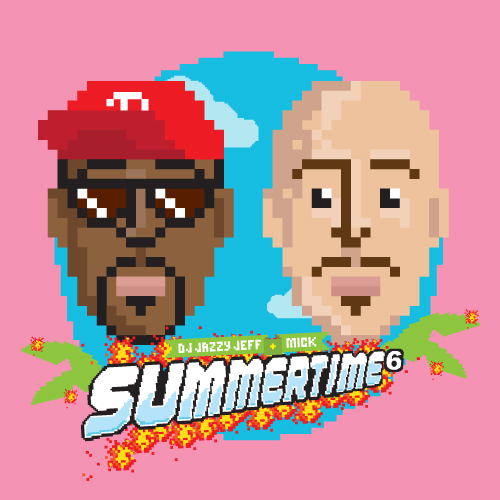 DJ Jazzy Jeff und Mick Boogie – Summertime Vol. 6 | Stream und Free Download Link im Atomlabor Blog