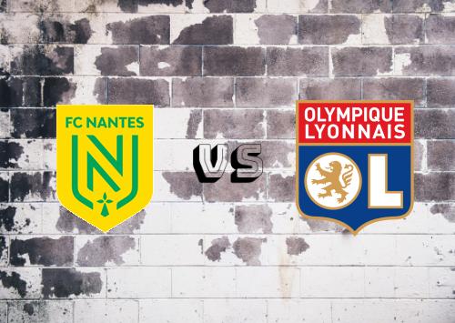 Nantes vs Olympique Lyonnais  Resumen