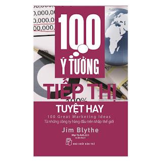 100 Ý Tưởng Tiếp Thị Tuyệt Hay (Tái Bản) ebook PDF-EPUB-AWZ3-PRC-MOBI
