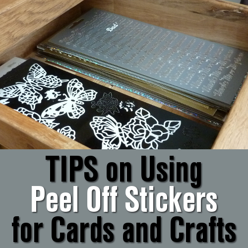 Using peel-offs for your handmade card crafts