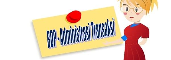 KI KD Administrasi Transaksi - Bisnis Daring dan Pemasaran (BDP)