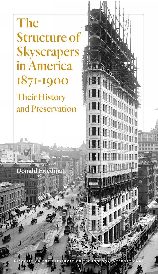 The Structure of Skyscrapers in America, 1871?1900