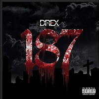 Amazon Mp3 MP3/AAC Download - 187 by Drex - stream song free on top digital music platforms online | The Indie Music Board by Skunk Radio Live (SRL Networks London Music PR) - Monday, 29 July, 2019