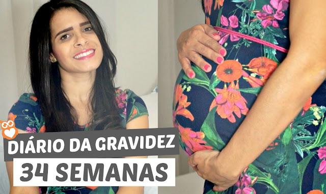 Diário da gravidez - 34 Semanas (segunda gravidez)