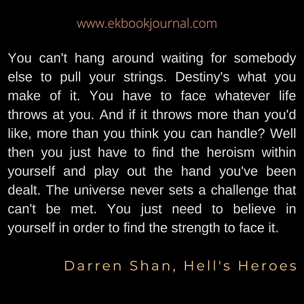 Darren Shan | Hell's Heroes | Quotes
