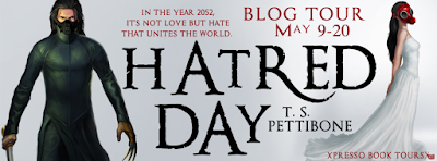 http://xpressobooktours.com/2016/02/18/tour-sign-up-hatred-day-by-t-s-pettibone/
