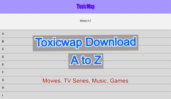 Toxicwap TV Series, Movies, Games, Music download a to z