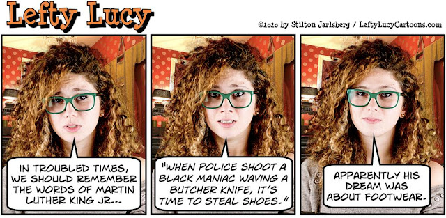 stilton's place, stilton, political, humor, conservative, cartoons, jokes, hope n' change, lefty lucy, blm, riots, looting, assholes, police shooting, race