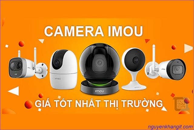 Camera Imou có tốt không ? mà sao giá bán camera Imou lại quá rẻ ?