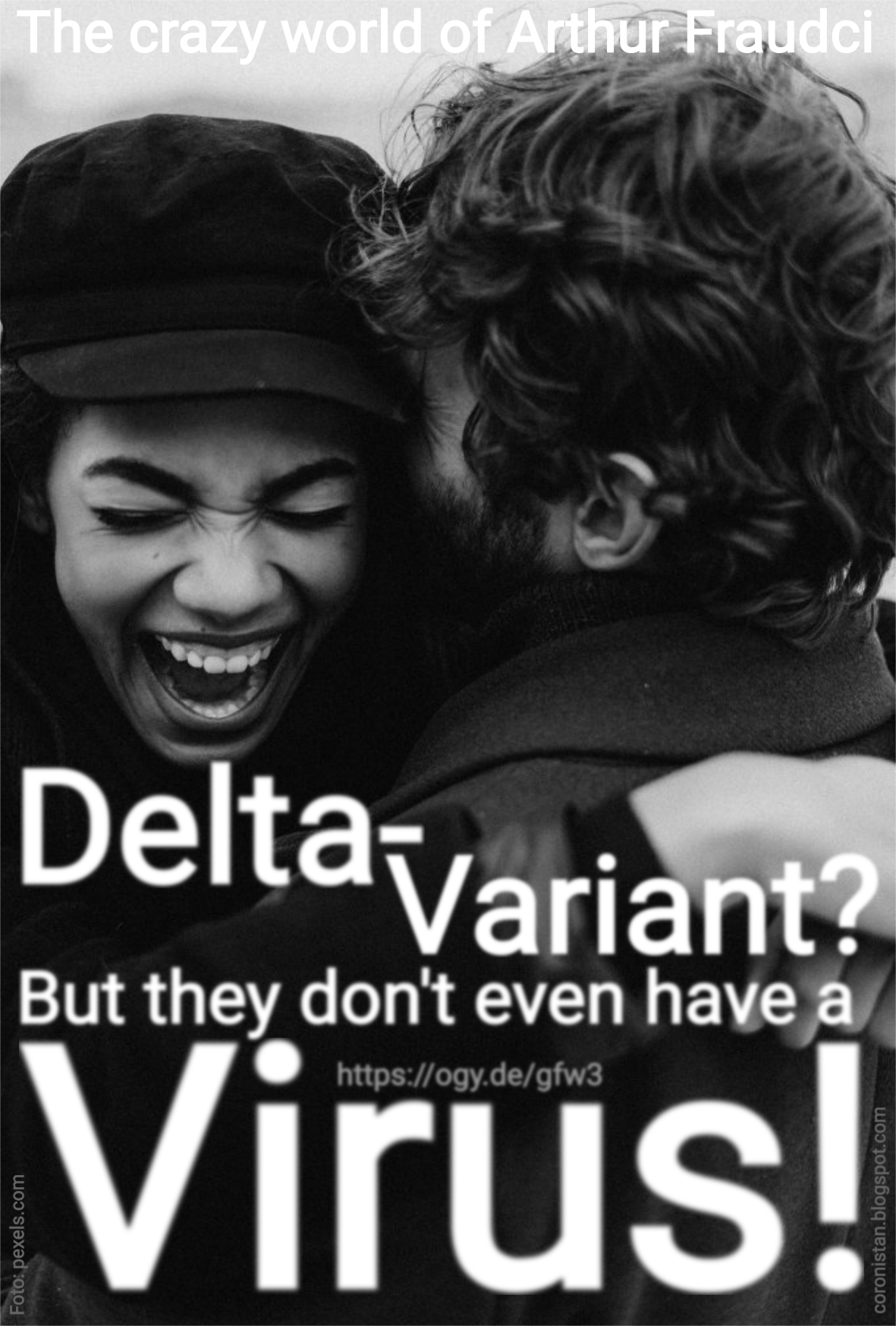 Delta-Variant? They don't even have a virus!!! https://ogy.de/gfw3