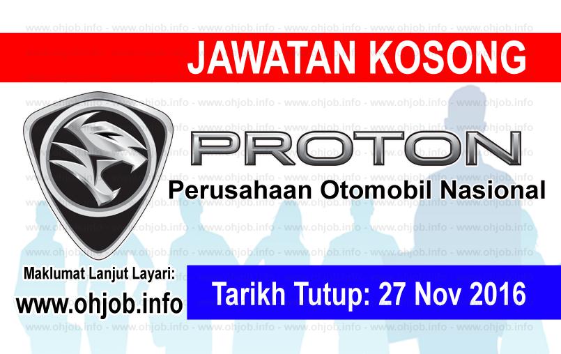 Jawatan Kerja Kosong Perusahaan Otomobil Nasional (PROTON) logo www.ohjob.info november 2016