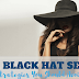 Never Apply These Black Hat Strategies While Doing SEO