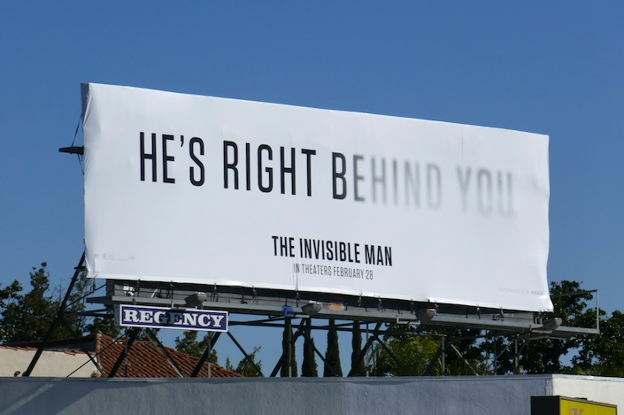Hes right behind you Invisible Man billboard