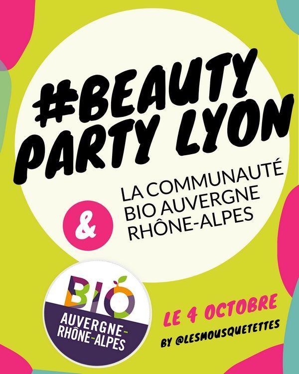 Rendez-vous Influenceurs : Beauty Party Lyon et la Communauté Bio Auvergne-Rhône-Alpes