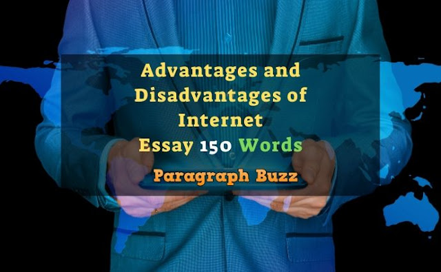 Essay on Advantages and Disadvantages of Internet in 150 Words