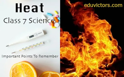 Class 7 Science: Chapter Heat - Important Points To Remember (#class7Science)(#cbse2021)(#eduvictors)