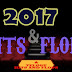 2017 HITS AND FLOPS