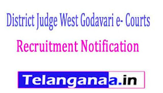 District Judge West Godavari e- Courts Recruitment  Notification 2017