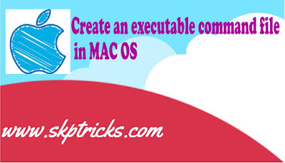 Create an executable command file in MAC OS