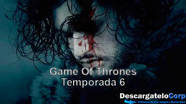 Game of Thrones Temporada 6 HD Latino