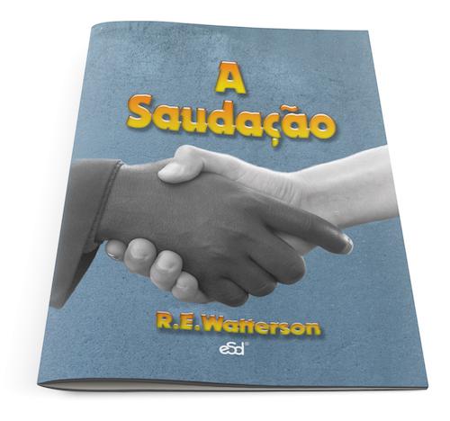 Sala de Leitura da Editora Sã Doutrina  A saudação 32fddbf140