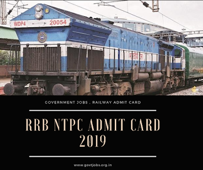 """RRB NTPC Admit Card-2019"", ""Railway Jobs"" ,""rrb"", ""Railway Recruitment"""